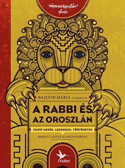 A rabbi és az oroszlán – Zsidó mesék, legendák, történetek