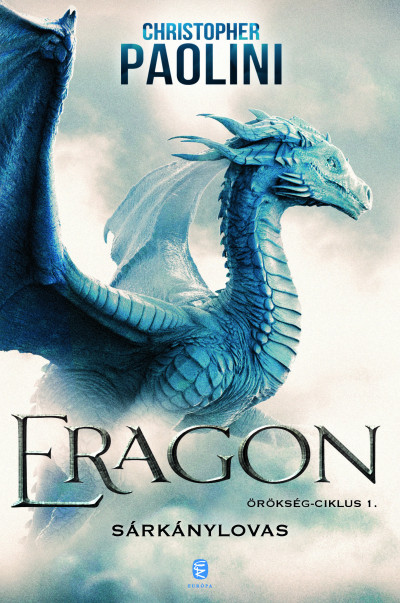 Eragon – Sárkánylovas – Örökség-ciklus 1.