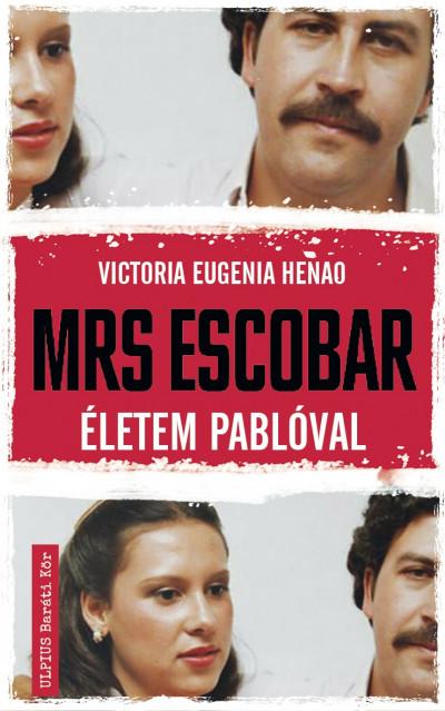Mrs. Escobar – Életem Pablóval