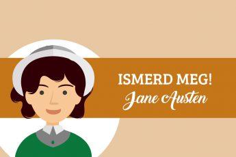 ISMERD MEG! 2. rész Jane Austen