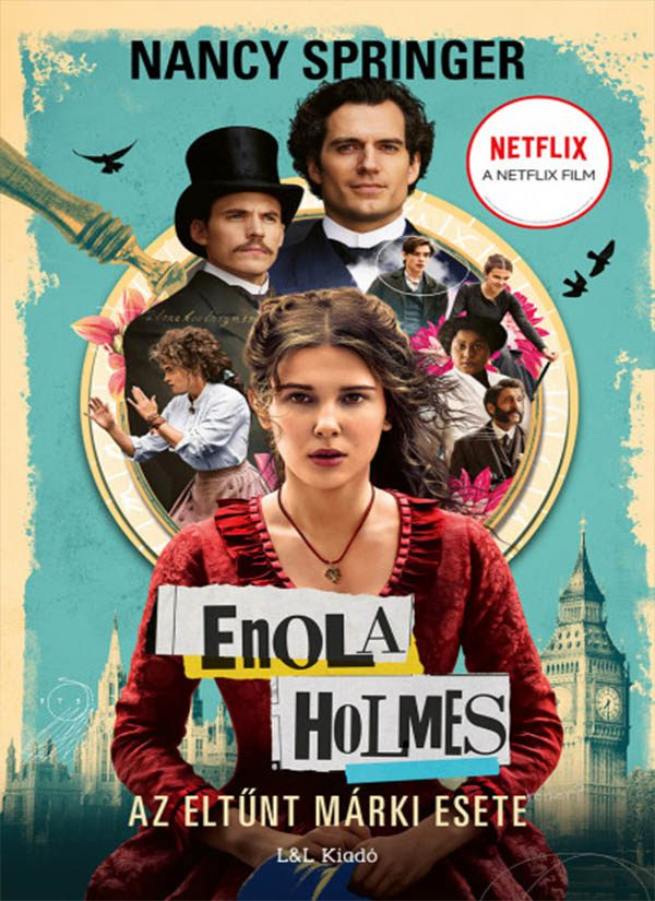 Enola Holmes – Az eltűnt márki esete