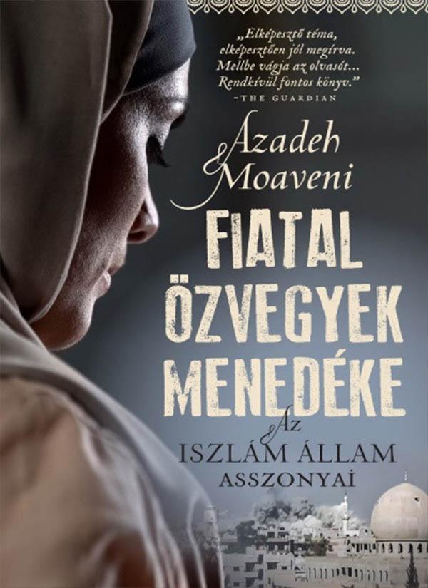 Fiatal özvegyek menedéke – Az Iszlám Állam asszonyai