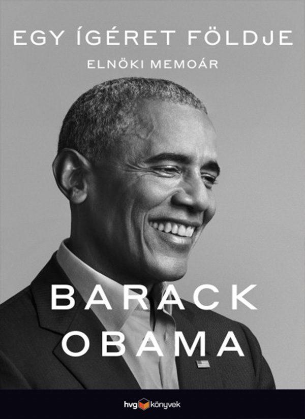 Egy ígéret földje – Elnöki memoár