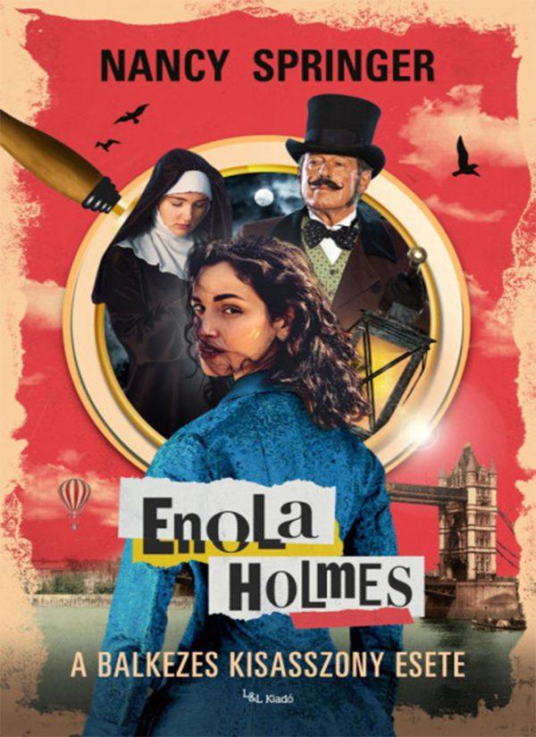Enola Holmes – A balkezes kisasszony esete