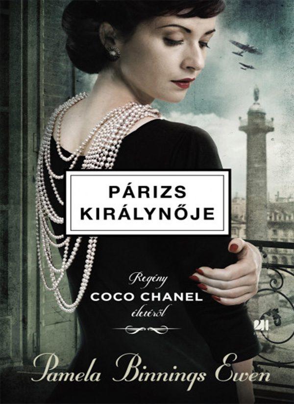 Párizs királynője – Regény Coco Chanel életéről